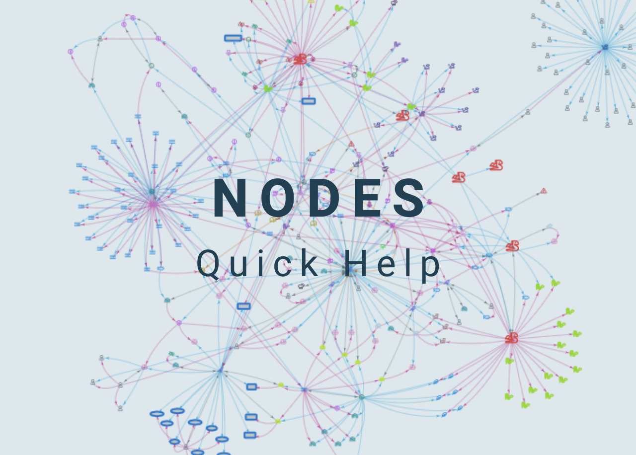 Nodes Quick Help